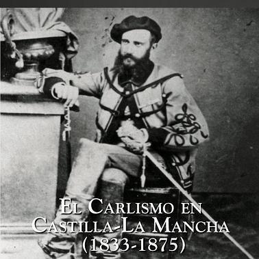 El carlismo en Castilla-La Mancha