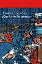 «¿Qué fueron las Cruzadas?»: la hora de la verdad