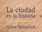 Ve la luz en España el monumental aullido sobre el asfalto de Lewis Mumford