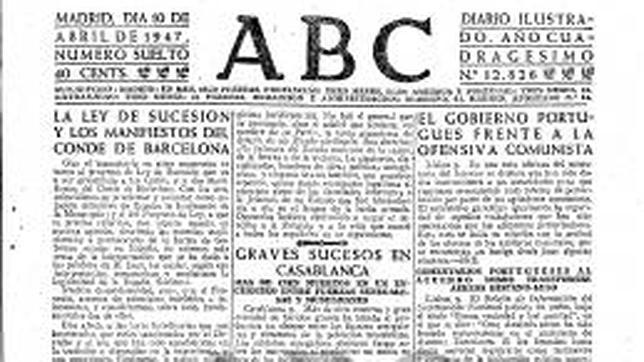 El Franquismo contra la Corona: El papel de ABC