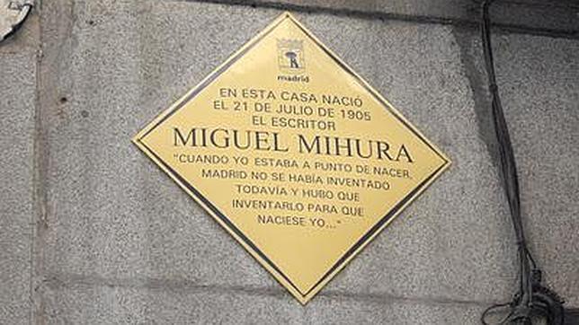 La casa del autor de «Tres sombreros de copa» está señalada con una placa del Ayuntamiento