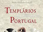Los templarios en Portugal: de la Orden del Templo a la Orden de Cristo