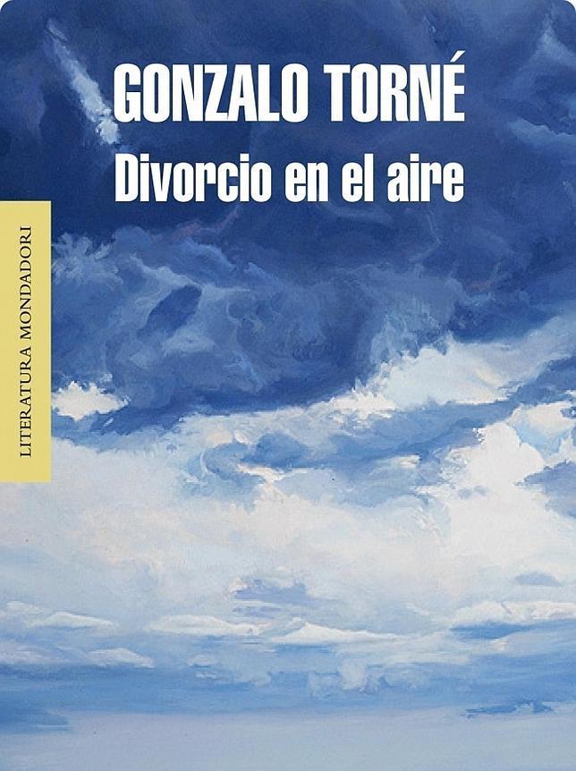 Cubierta de «Divorcio en el aire», de Gonzalo Torné