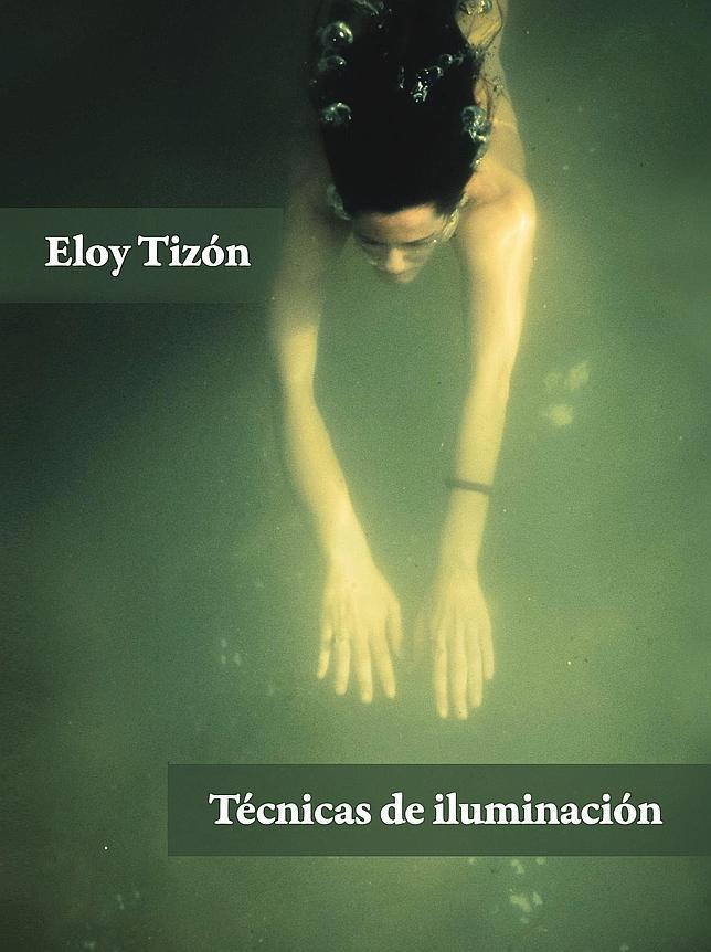 Cubierta de «Técnicas de iluminación», de Eloy Tizón