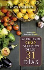 Comer, no privarte mucho y recuperarte de los excesos, la receta «mágica» de la dieta de los 31 días