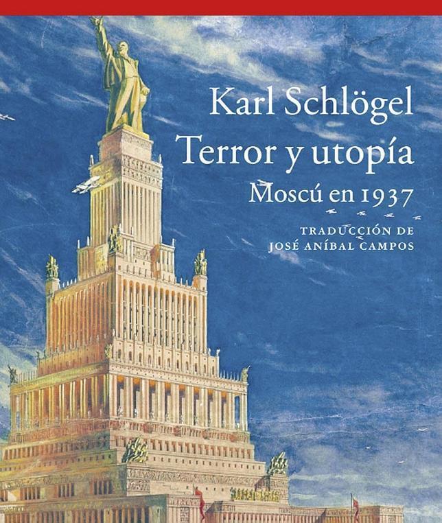 Cubierta de «Terror y utopía. Moscú en 1937»