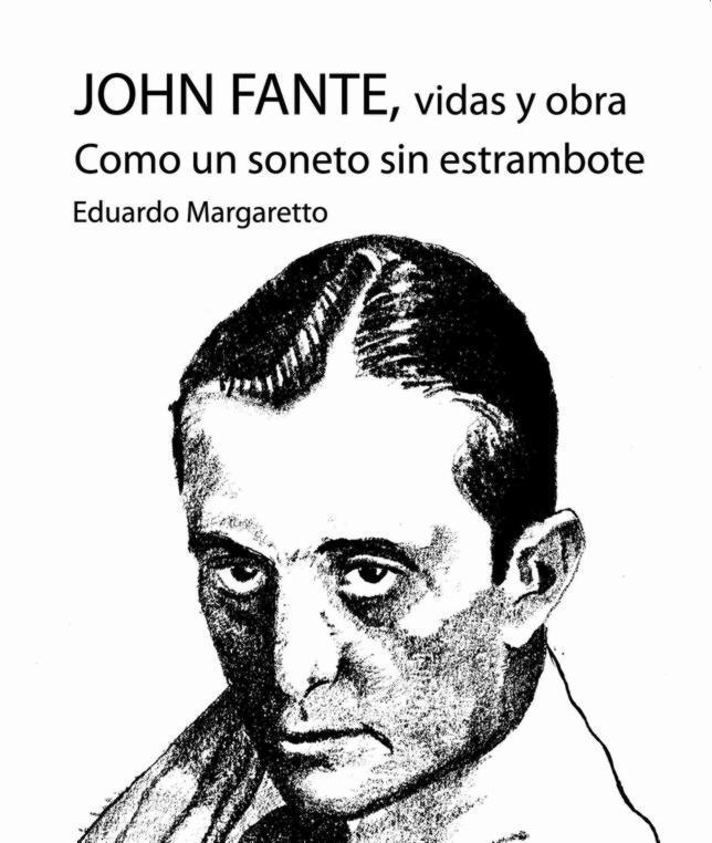 Cubierta de «John Fante. Vida y obras. Como un soneto sin estrambote»