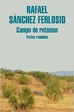 Rafael Sánchez Ferlosio: «Del pasado no tengo más que vergüenza, de toda mi vida, hasta ayer»