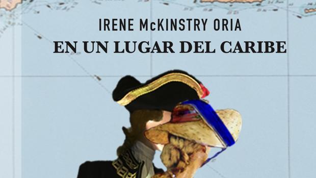 Portada de la novela «En un lugar del Caribe», de la historiadora venezolana Irene McKinstry