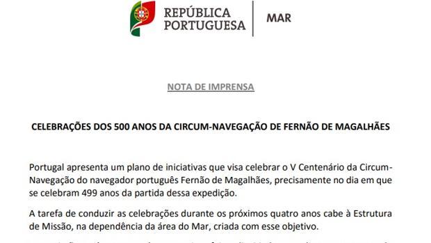 Oficialmente, para Portugal la «circunnavegación» es «de» Fernando de Magallanes, cuando ni la pensó ni la llevó a cabo