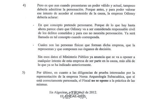 Impresiones del fiscal sobre el caso y afirmación de que no se opone a las diligencias solicitadas
