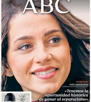 Portada de ABC del pasado miércoles con la entrevista a Inés Arrimadas