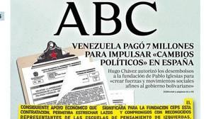 Así ha destapado ABC la relación política y económica de los líderes de Podemos con el chavismo