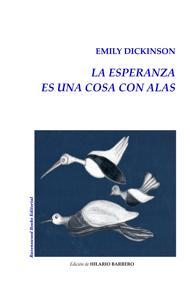 «Emily Dickinson. La esperanza es una cosa con alas». Edición Hilario Barrero. Ravenswood Books Editorial, 2017da asd