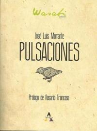 Pulsaciones. Prólogo de Rosario Troncoso. Takara Editorial