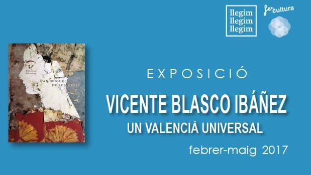 Image del cartel de l'exposició sobre Blasco Ibáñez