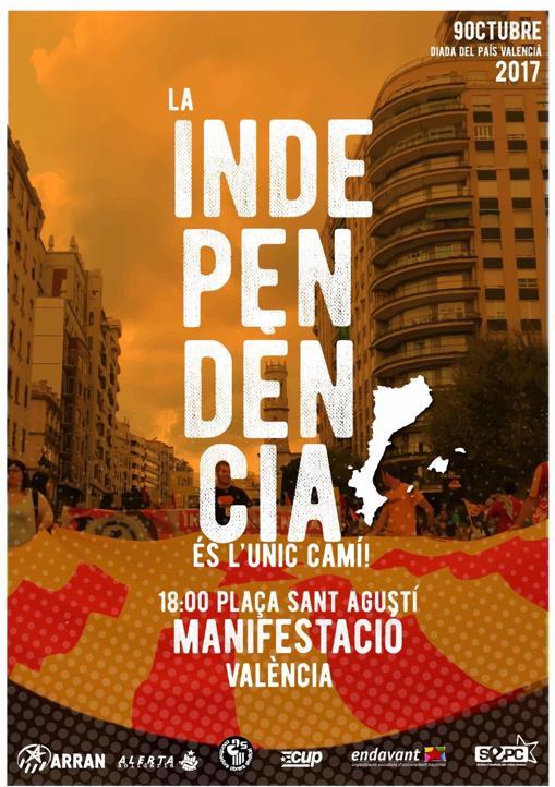 LA CUP CONVOCA UNA MARCHA EN VALENCIA ESTE LUNES BAJO EL LEMA:' LA INDEPENDENCIA ES EL UNICO CAMINO '