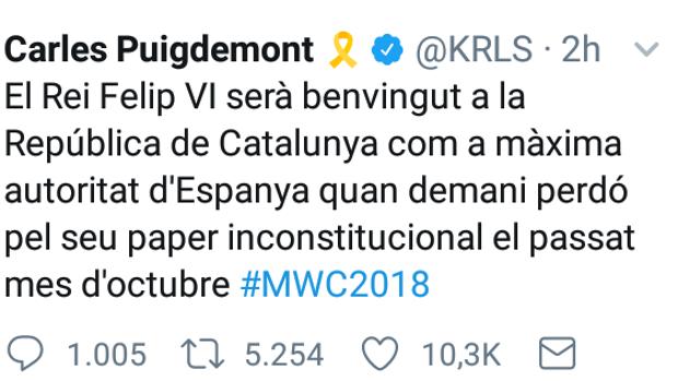 Carles Puigdemont: «El Rey será bienvenido cuando pida perdón»