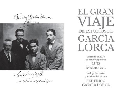 Páginas interiores del libro «El gran viaje de estudios de García Lorca»