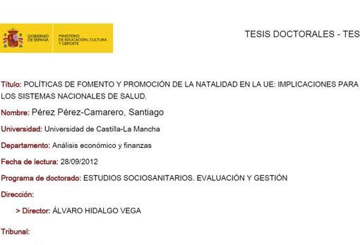 Pérez-Camarero se había doctorado dos meses antes de daer el cum laude a Sánchez y con una tesis sobre la natalidad en la UE