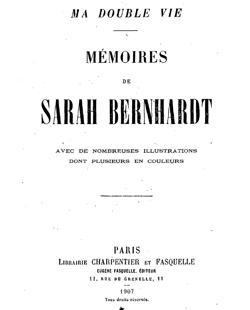 «Mi doble vida», las memorias de Sarah Bernhardt. Edición de 1907