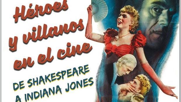 Detalle de la portada del libro «Héroes y villanos en el cine. De Shakespeare a Indiana Jones»