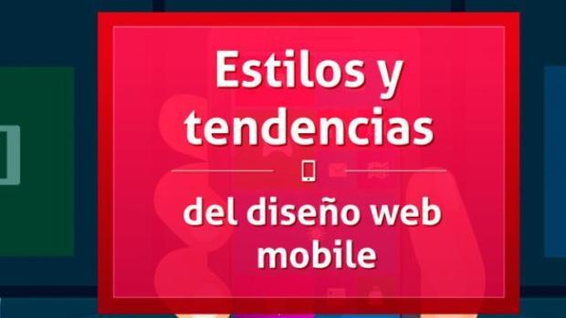 Estilos y tendencias del diseño web móvil